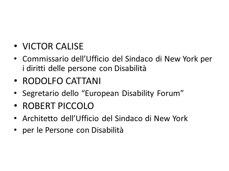 VICTOR CALISE RODOLFO CATTANI ROBERT PICCOLO