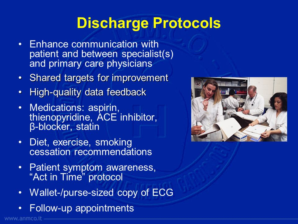 Discharge ProtocolsEnhance communication with patient and between specialist(s) and primary care physicians.