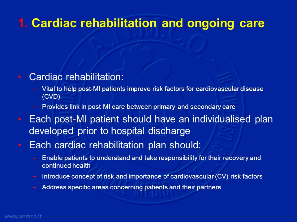 1. Cardiac rehabilitation and ongoing care