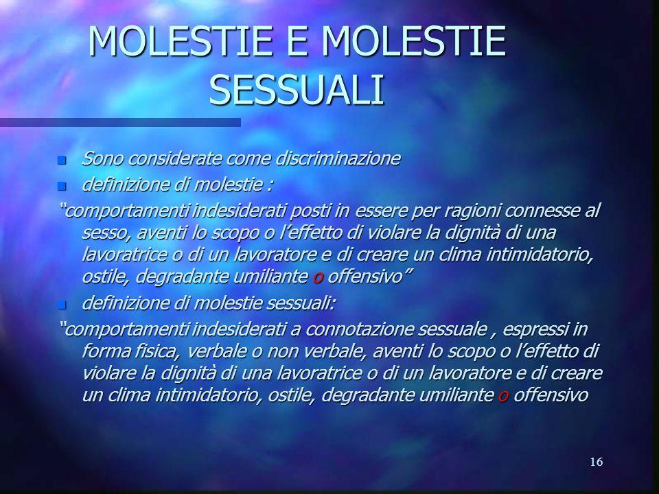 MOLESTIE E MOLESTIE SESSUALI