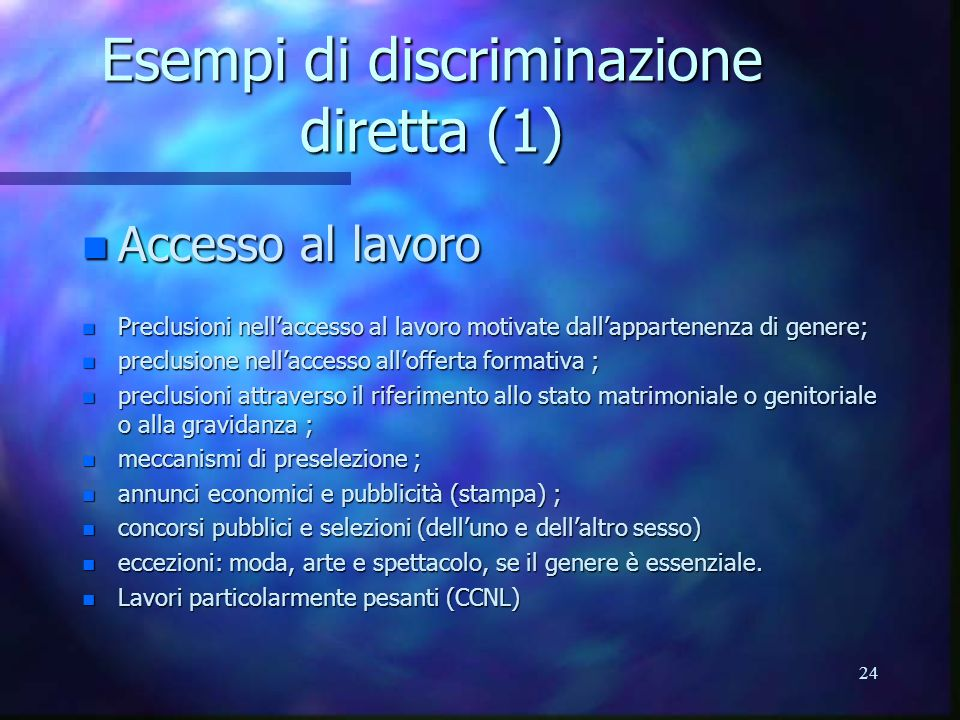 Esempi di discriminazione diretta (1)