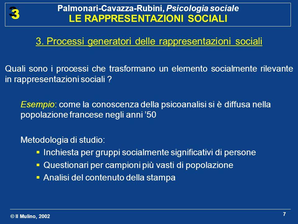 3. Processi generatori delle rappresentazioni sociali
