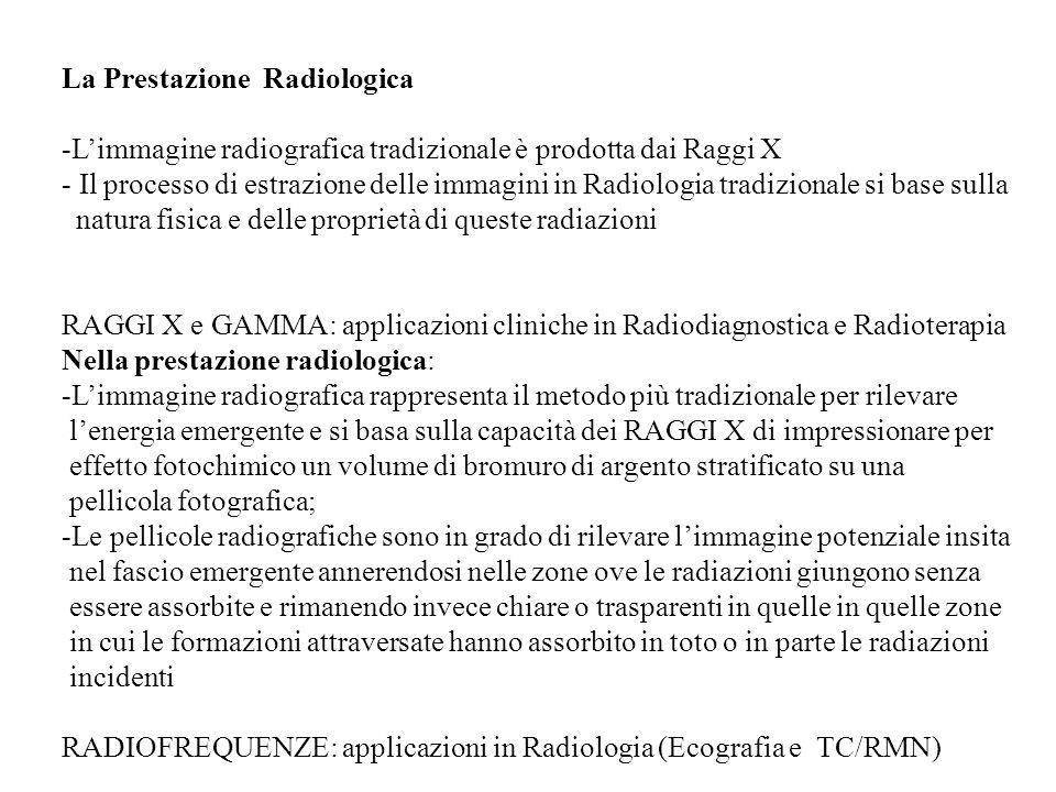 La Prestazione Radiologica