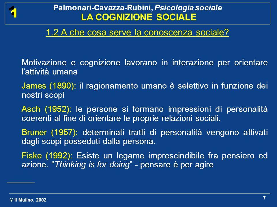 1.2 A che cosa serve la conoscenza sociale