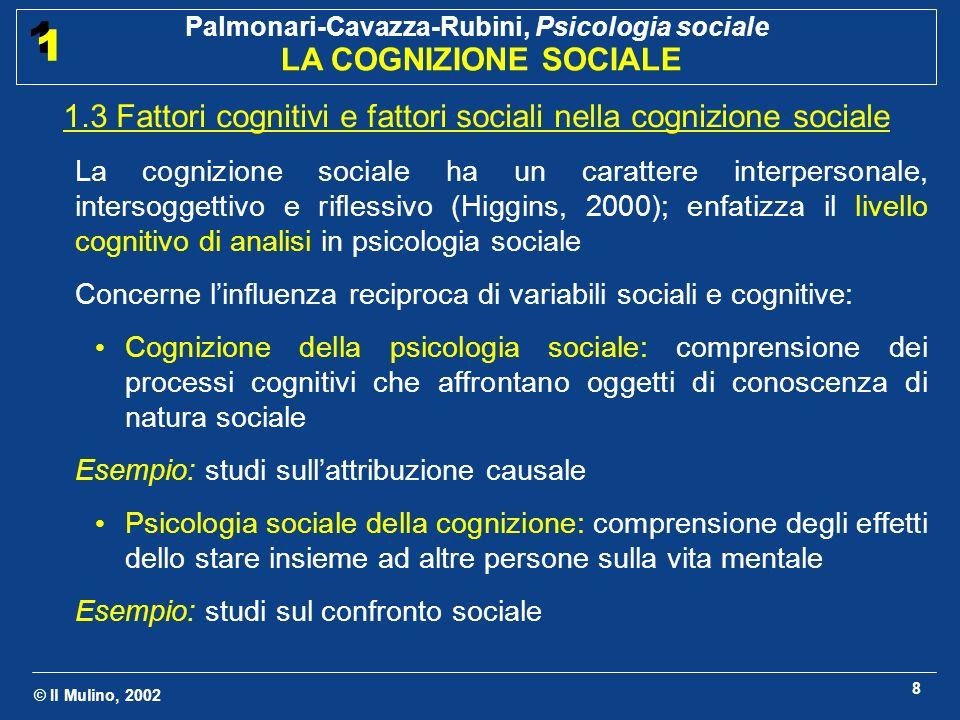 1.3 Fattori cognitivi e fattori sociali nella cognizione sociale