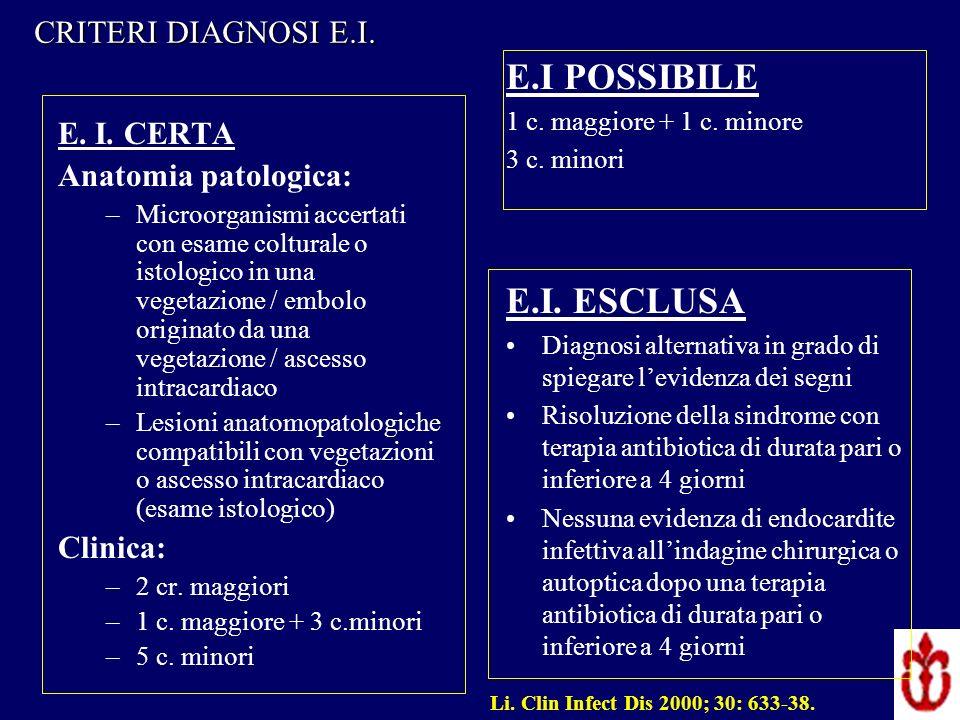 E.I POSSIBILE E.I. ESCLUSA CRITERI DIAGNOSI E.I. E. I. CERTA