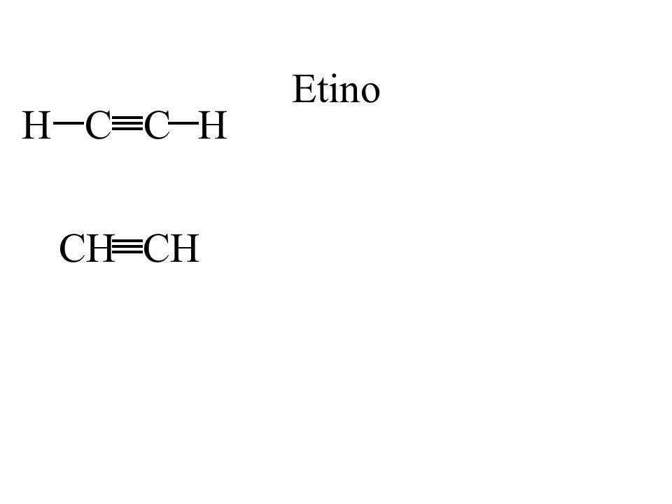 Etino H C C H CH CH