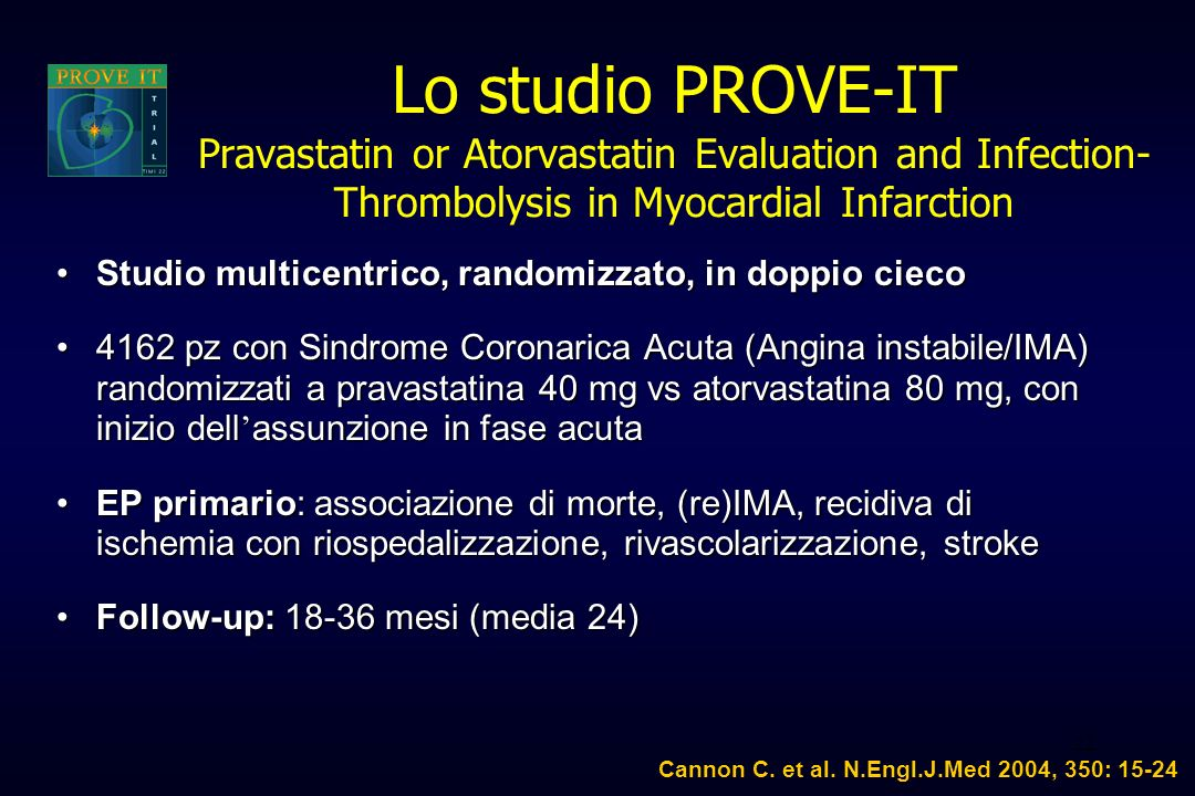 Lo studio PROVE-IT Pravastatin or Atorvastatin Evaluation and Infection-Thrombolysis in Myocardial Infarction
