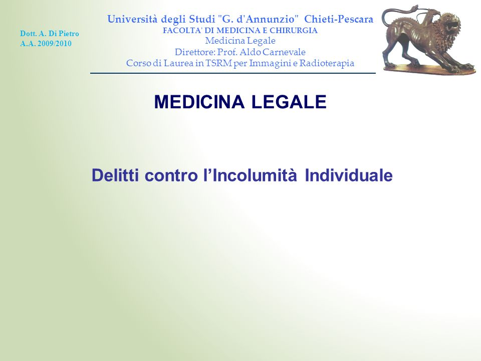 MEDICINA LEGALE Delitti contro l'Incolumità Individuale