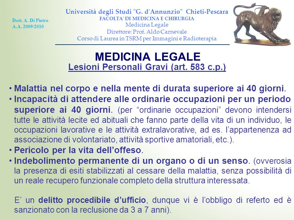 MEDICINA LEGALE Lesioni Personali Gravi (art. 583 c.p.)