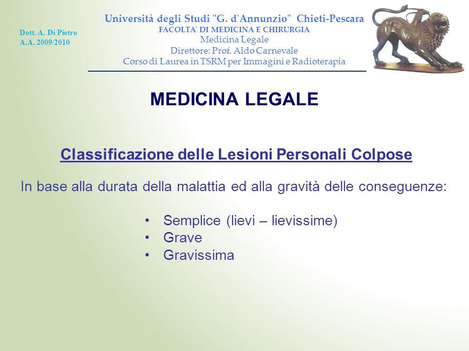 MEDICINA LEGALE Classificazione delle Lesioni Personali Colpose