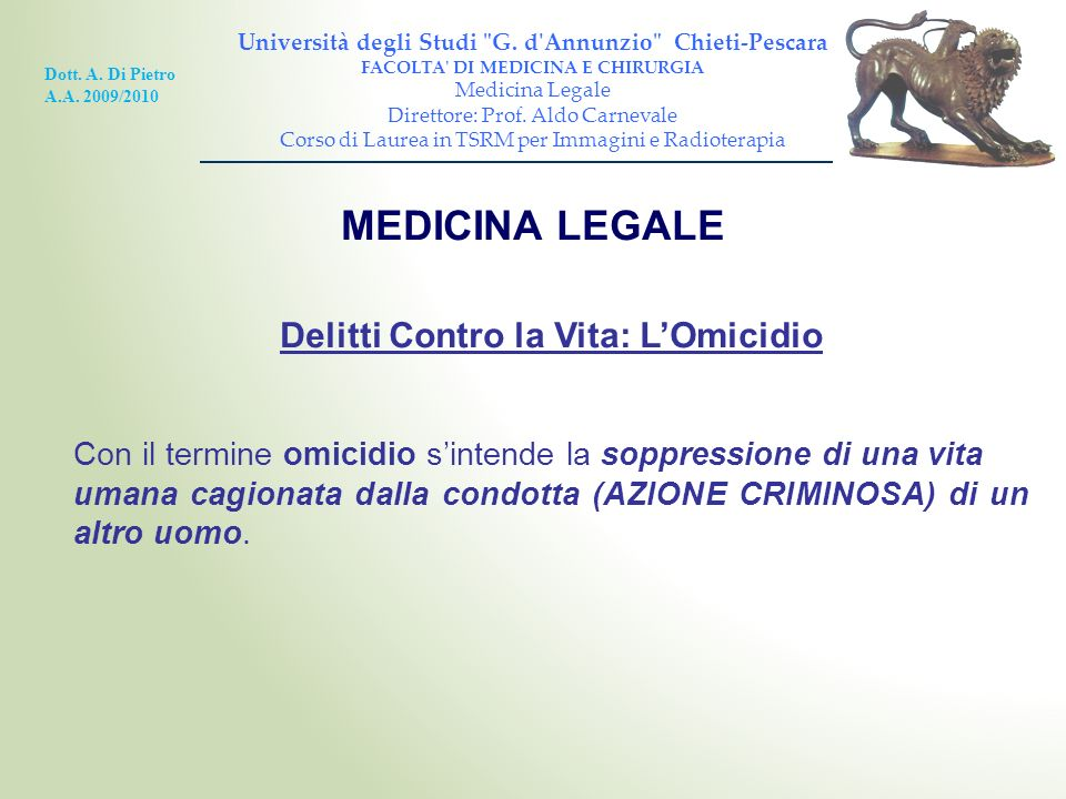 MEDICINA LEGALE Delitti Contro la Vita: L'Omicidio