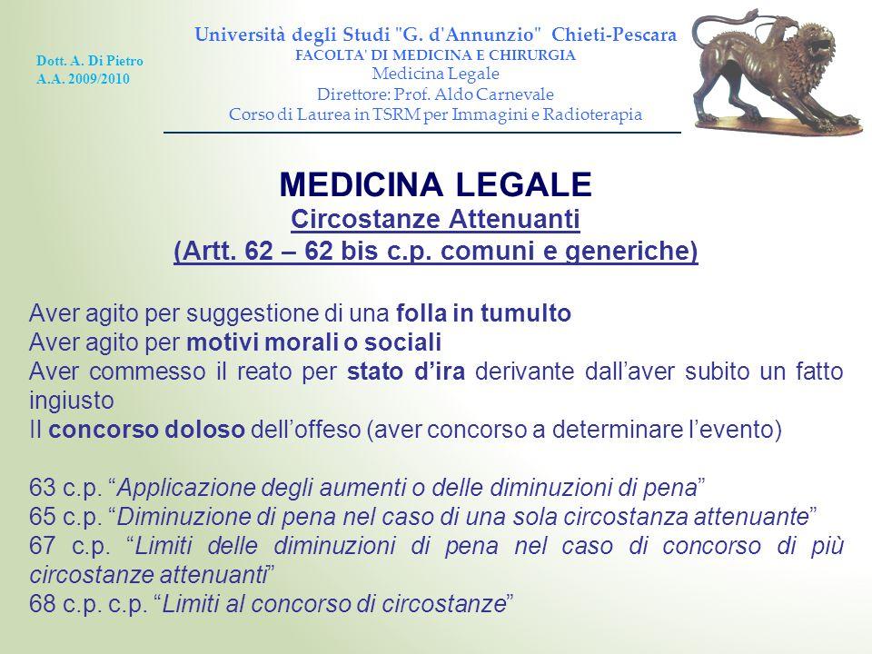 MEDICINA LEGALE Circostanze Attenuanti