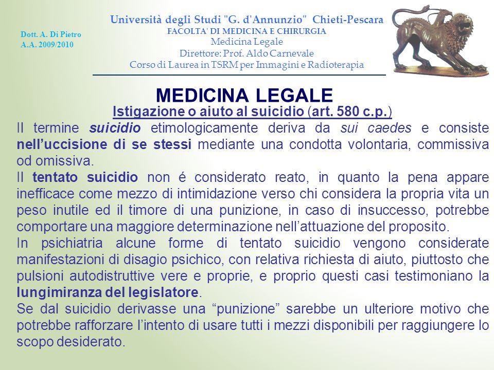 MEDICINA LEGALE Istigazione o aiuto al suicidio (art. 580 c.p.)