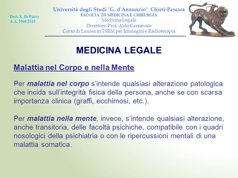 MEDICINA LEGALE Malattia nel Corpo e nella Mente
