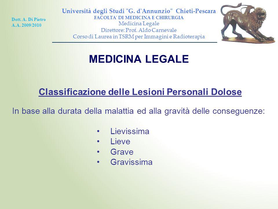MEDICINA LEGALE Classificazione delle Lesioni Personali Dolose