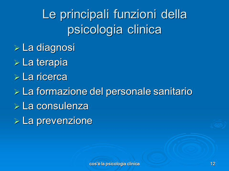 Le principali funzioni della psicologia clinica