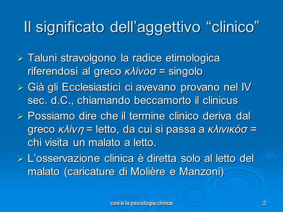 Il significato dell'aggettivo clinico