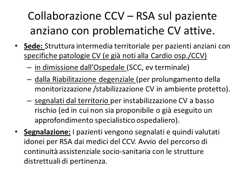 Collaborazione CCV – RSA sul paziente anziano con problematiche CV attive.