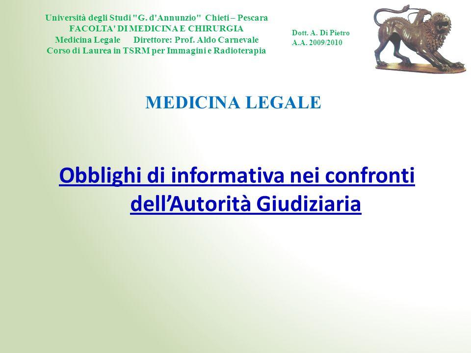 Obblighi di informativa nei confronti dell'Autorità Giudiziaria