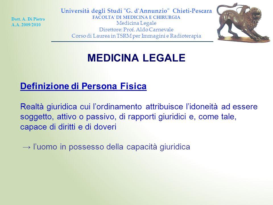 MEDICINA LEGALE Definizione di Persona Fisica