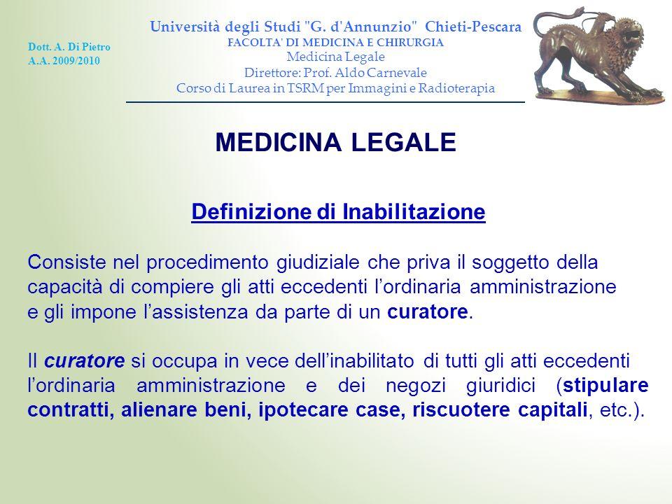 MEDICINA LEGALE Definizione di Inabilitazione