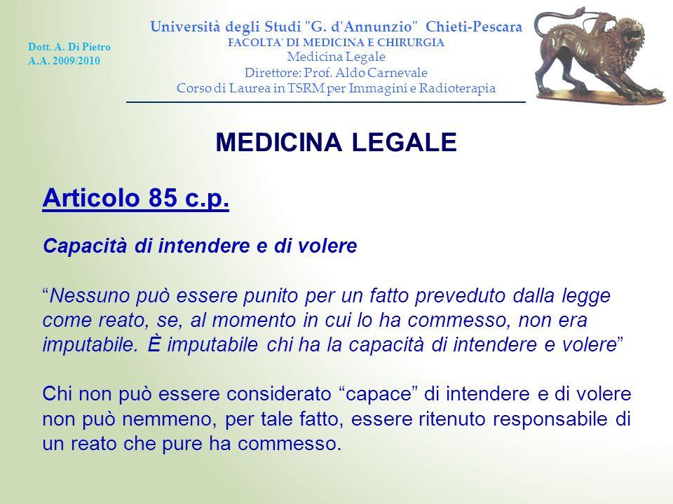MEDICINA LEGALE Articolo 85 c.p. Capacità di intendere e di volere