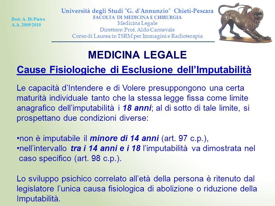 MEDICINA LEGALE Cause Fisiologiche di Esclusione dell'Imputabilità