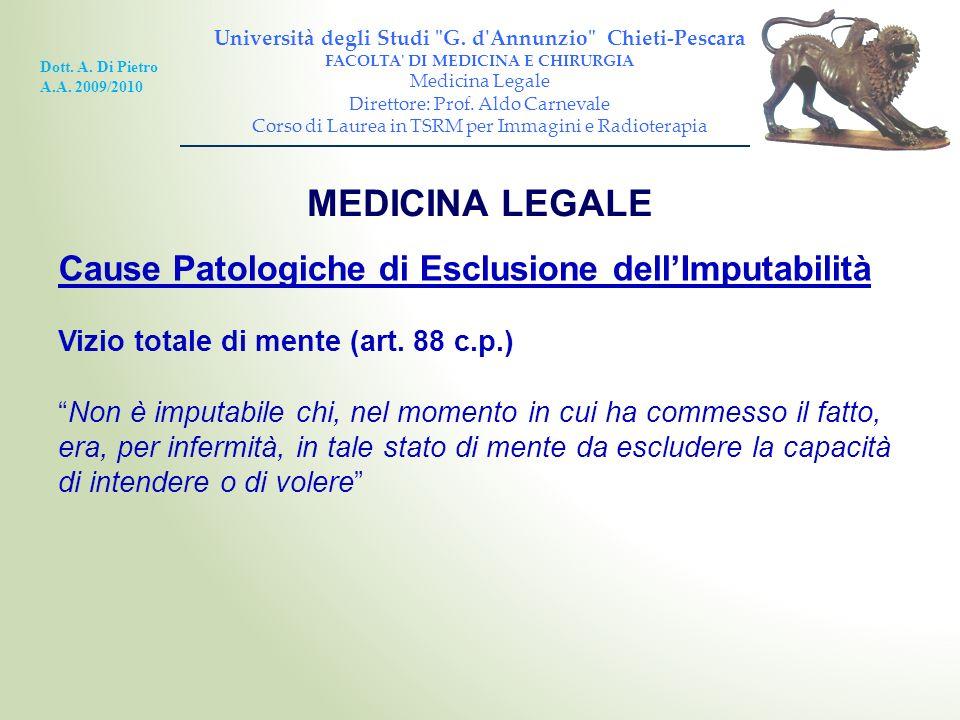 MEDICINA LEGALE Cause Patologiche di Esclusione dell'Imputabilità