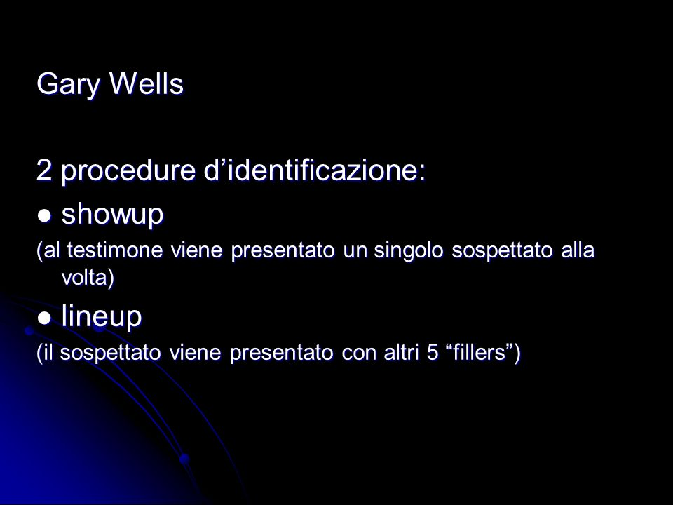 2 procedure d'identificazione: showup