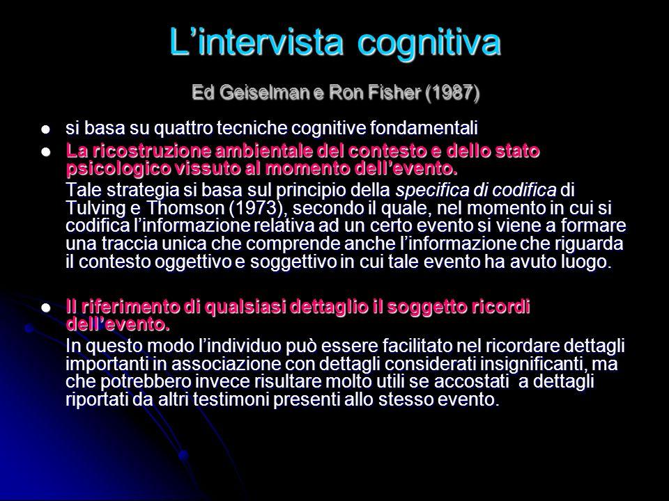 L'intervista cognitiva Ed Geiselman e Ron Fisher (1987)