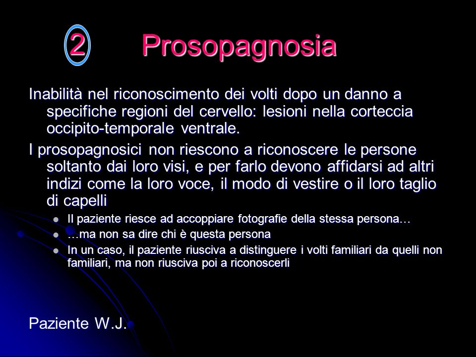 2 Prosopagnosia.
