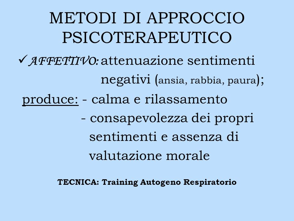 METODI DI APPROCCIO PSICOTERAPEUTICO
