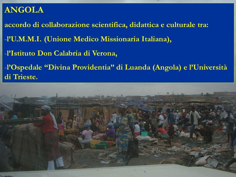 ANGOLAaccordo di collaborazione scientifica, didattica e culturale tra: l'U.M.M.I. (Unione Medico Missionaria Italiana),
