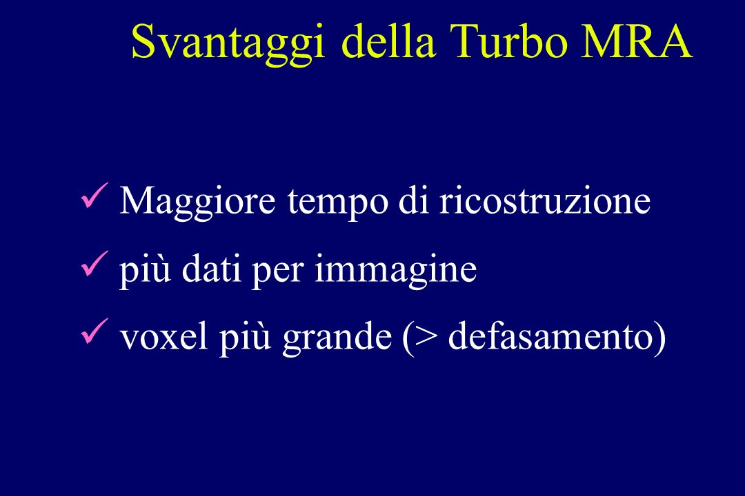 Svantaggi della Turbo MRA