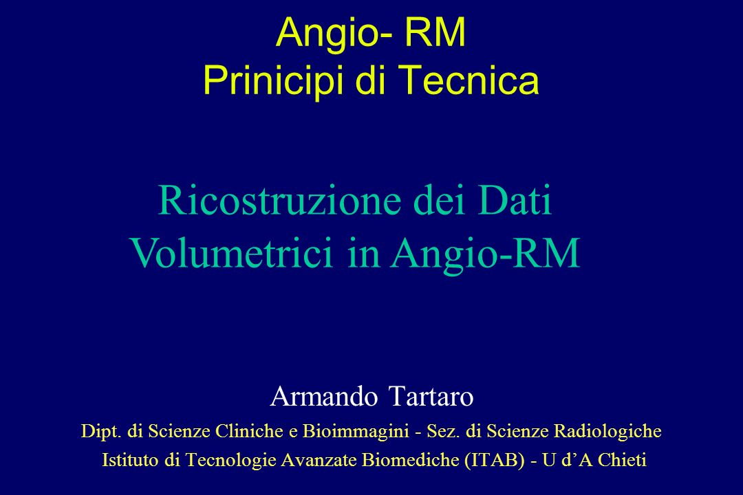 Angio- RM Prinicipi di Tecnica