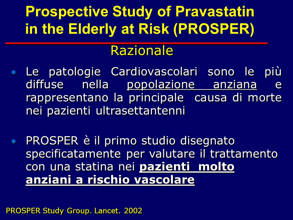 Prospective Study of Pravastatin in the Elderly at Risk (PROSPER)
