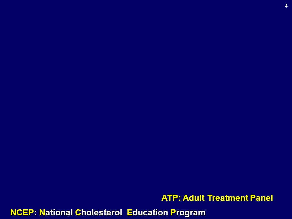 ATP: Adult Treatment Panel
