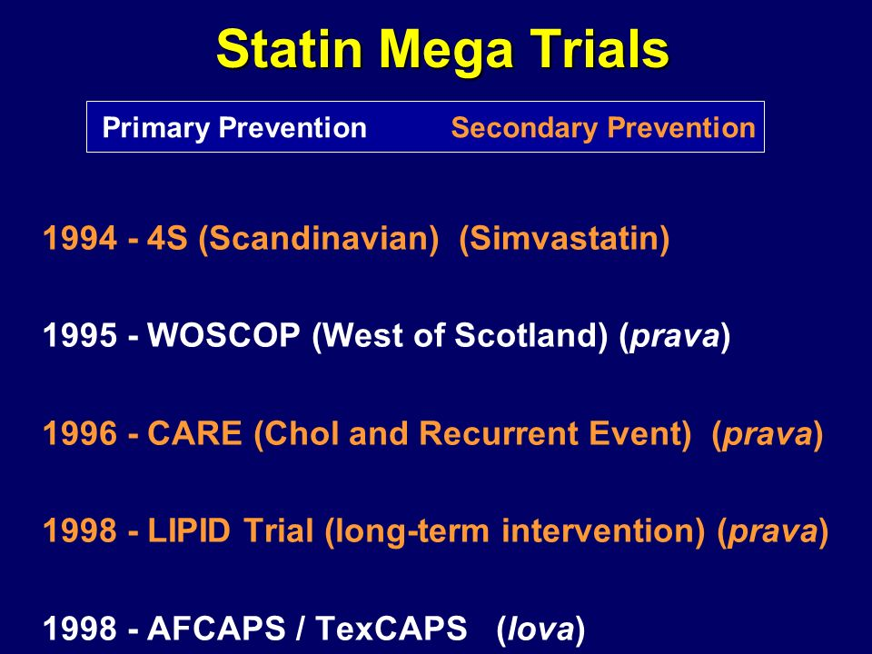 Statin Mega Trials 1995 - WOSCOP (West of Scotland) (prava)
