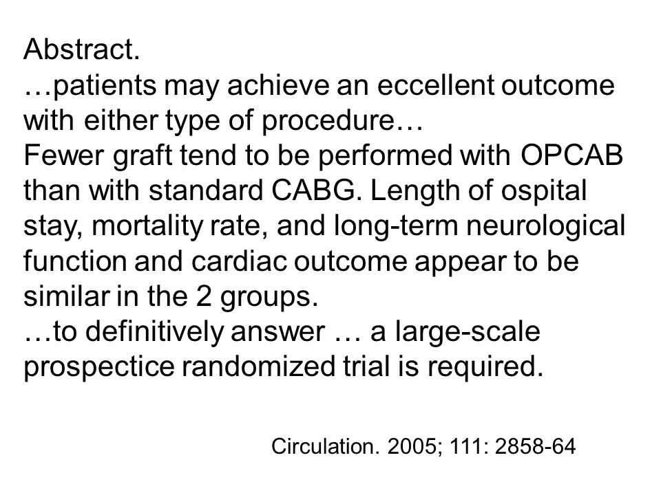 Abstract. …patients may achieve an eccellent outcome with either type of procedure…
