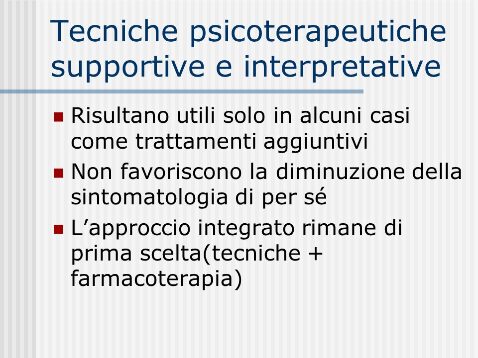 Tecniche psicoterapeutiche supportive e interpretative