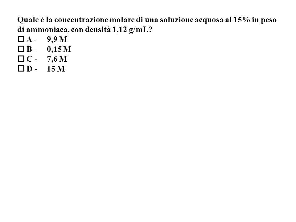 Quale è la concentrazione molare di una soluzione acquosa al 15% in peso
