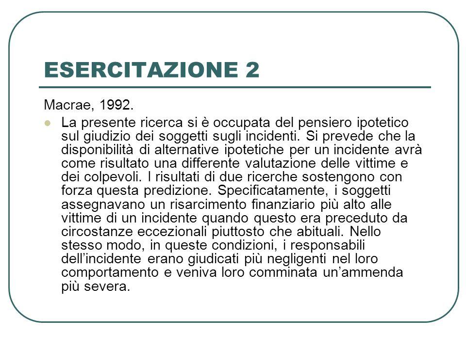 ESERCITAZIONE 2 Macrae, 1992.