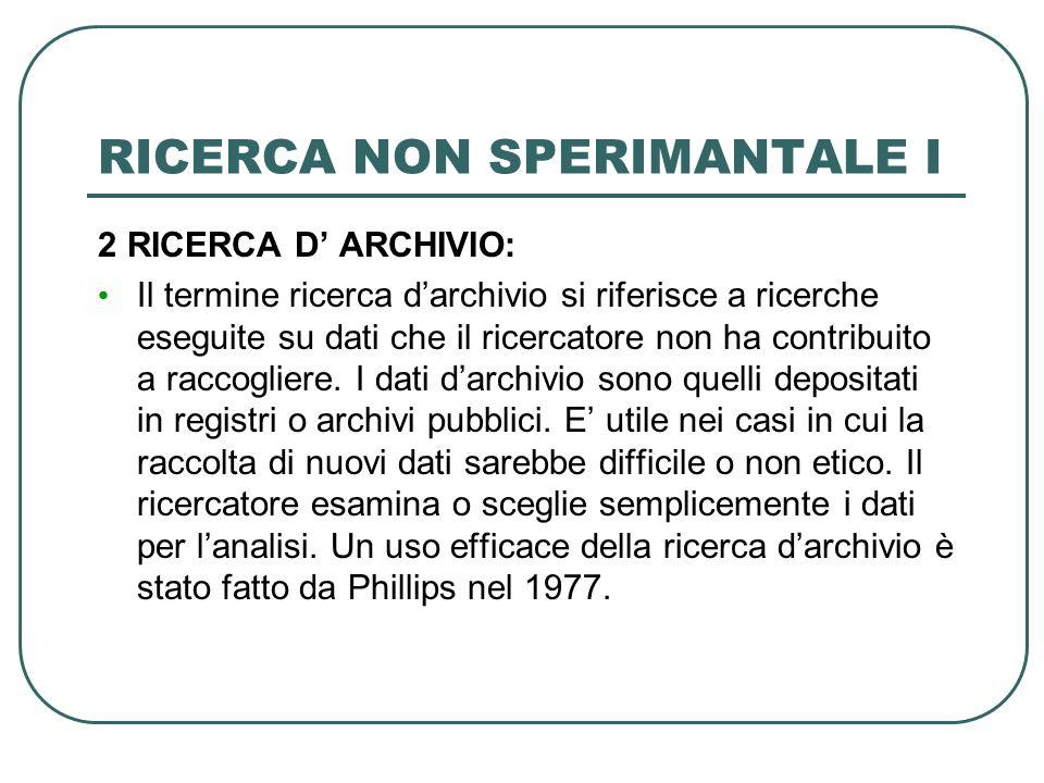 RICERCA NON SPERIMANTALE I