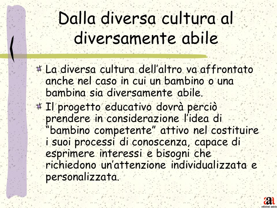 Dalla diversa cultura al diversamente abile
