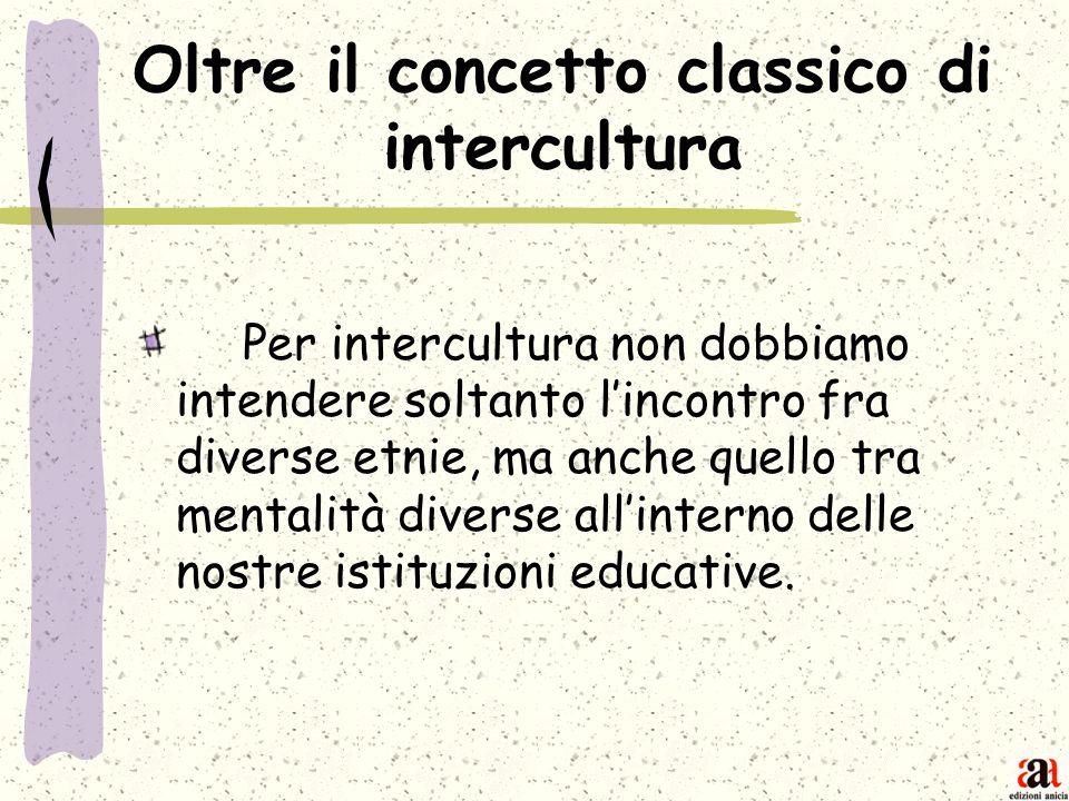 Oltre il concetto classico di intercultura
