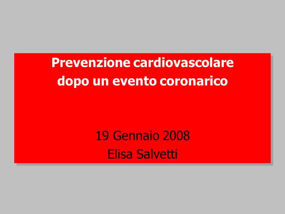 Prevenzione cardiovascolare dopo un evento coronarico