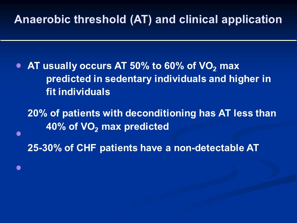 Anaerobic threshold (AT) and clinical application
