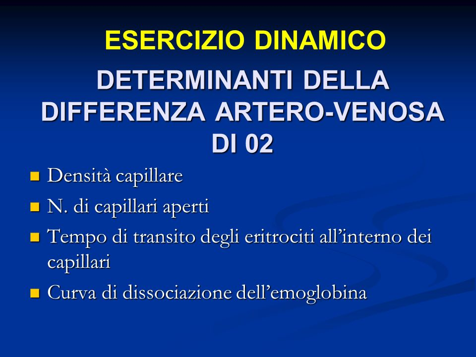 DETERMINANTI DELLA DIFFERENZA ARTERO-VENOSA DI 02