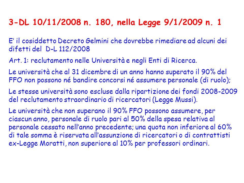 3-DL 10/11/2008 n. 180, nella Legge 9/1/2009 n.